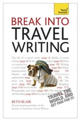 Break Into Travel Writing: Teach Yourself / Digital original - eBook