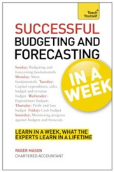 Successful Budgeting and Forecasting in a Week: Teach Yourself / Digital original - eBook