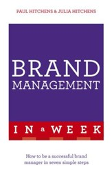 Successful Brand Management In A Week: Teach Yourself / Digital original - eBook
