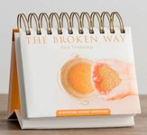The Broken Way Daybrightener