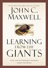 Learning from the Giants: Life and Leadership Lessons from the Bible - eBook