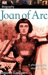 Joan of Arc: DK Biography