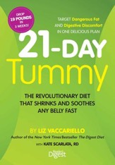 21-Day Tummy: The Revolutionary Diet that Soothes and Shrinks any Belly Fast - eBook