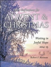 Waiting in Joyful Hope: Daily Reflections for Advent and Christmas 2014-15, Large Print