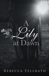 A Lily at Dawn - eBook