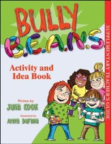 Bully B.E.A.N.S. - Activity and Idea Book