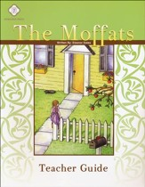 The Moffats Literature Guide Teacher's Edition, Grades 3-4