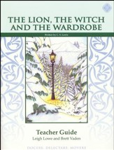 Lion, Witch & Wardrobe Literature  Guide 5th Grade, Teacher's Edition