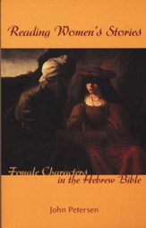 Reading Women's Stories: Female Characters in the Hebrew Bible