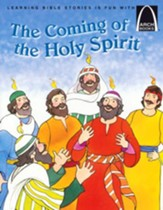 Coming of the Holy Spirit: Acts 2:1-41 Easter Arch Books