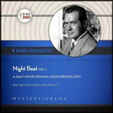 Night Beat, Volume 1 - Original Radio Broadcasts on CD
