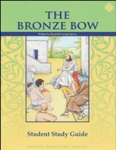 The Bronze Bow Student Study Guide, Grade 7