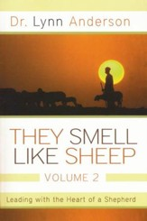 They Smell Like Sheep, Volume 2: Leading with the Heart of a Shepherd - Slightly Imperfect