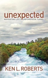 Unexpected: Navigating Life's Unforeseen Turns - eBook