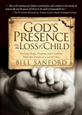 GodAs Presence in the Loss of a Child: Finding Hope, Purpose and Comfort after the Death of a Loved One - eBook