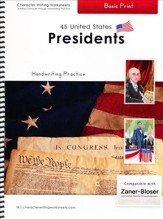 45 United States Presidents: Basic  Print, Zaner-Bloser  Edition