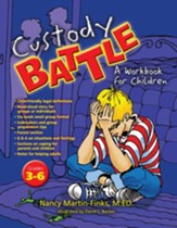 Custody Battle: A Workbook for Children