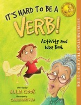 It's Hard To Be A Verb - Activity and Idea Book