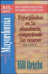 Diez Grados Basicos: El Cristiano y la Mayordomia, Grado 8  (Ten Basic Steps: The Christian and Giving, Step 8)