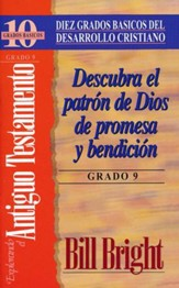 Diez Grados Basicos: Explorando el Antiguo Testamento, Grado 9  (Ten Basic Steps: Exploring the Old Testament, Step 9)