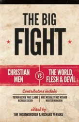 The Big Fight: Christian men vs the world, the flesh and the devil - eBook