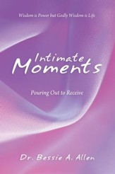 Intimate Moments: Pouring Out to Receive - eBook