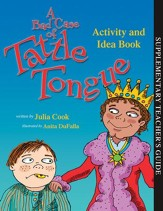 A Bad Case of Tattle Tongue - Activity and Idea Book
