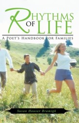 Rhythms of Life: A Poet's Handbook for Families - eBook