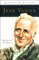 Jean Vanier: Logician of the Heart