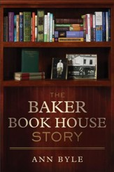 Baker Book House Story, The - eBook