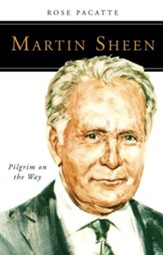 Martin Sheen: Pilgrim on the Way