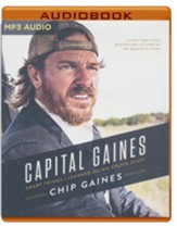 Capital Gaines: The Smart Things I've Learned by Doing Stupid Stuff - unabridged edition on MP3-CD