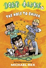 Icky Ricky #4: The Hole to China - eBook