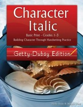 Character Italic: Basic Print Grades 1-3, Getty-Dubay Edition
