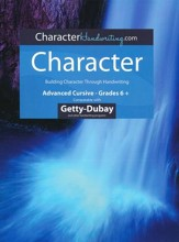 Character Italic: Advanced Cursive  Grades 6 & Up, Getty-Dubay Edition