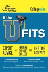 If the U Fits: Expert Advice on Finding the Right College and Getting Accepted - eBook