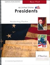 44 United States Presidents: Basic Print, D'Nealian Edition