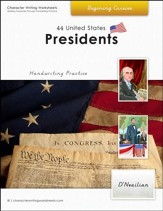 44 United States Presidents: Beginning Cursive, D'Nealian Edition