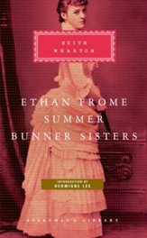 Ethan Frome, Summer, Bunner Sisters  - eBook