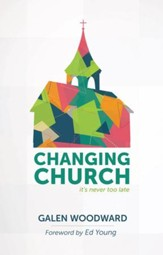 Changing Church: Its Never Too Late - eBook