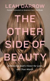 The Other Side of Beauty: Embracing God's Vision for Love and True Worth - unabridged edition on CD