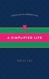 A Simplified Life: Tactical Tools for Intentional Living - unabridged edition on CD