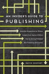The Insider's Guide to Getting Published