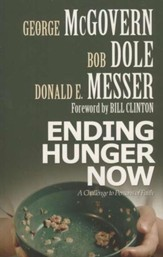 Ending Hunger Now: A Challenge to Persons of Faith