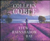 The View from Rainshadow Bay - unabridged edition on CD