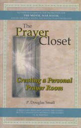 The Prayer Closet: Creating a Personal Prayer Room