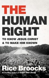 The Human Right: To Know Jesus Christ and to Make Him Known - unabridged edition on CD