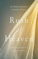 Rush of Heaven: One Woman's Miraculous Encounter with Jesus - eBook