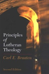 Principles of Lutheran Theology Second Edition