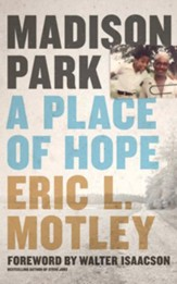 Madison Park: A Place of Hope - unabridged edition on CD
